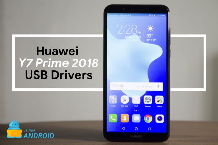 Download Huawei Y7 Prime 2018 USB Drivers for Windows, Mac