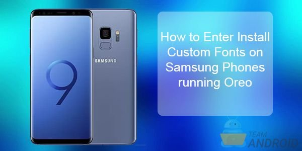 Install Custom Fonts on Samsung Phones [No Root]
