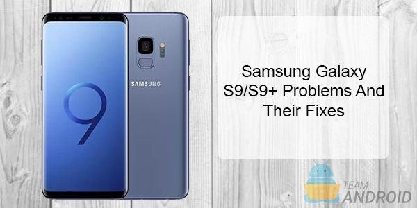 Samsung Galaxy S9 Problems