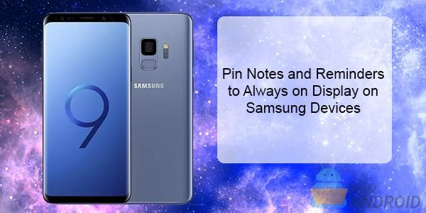 Pin Notes and Reminders, Always On Display, Samsung