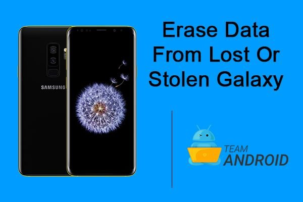 Erase Data Remotely from Lost or Stolen Galaxy S9 [How To]