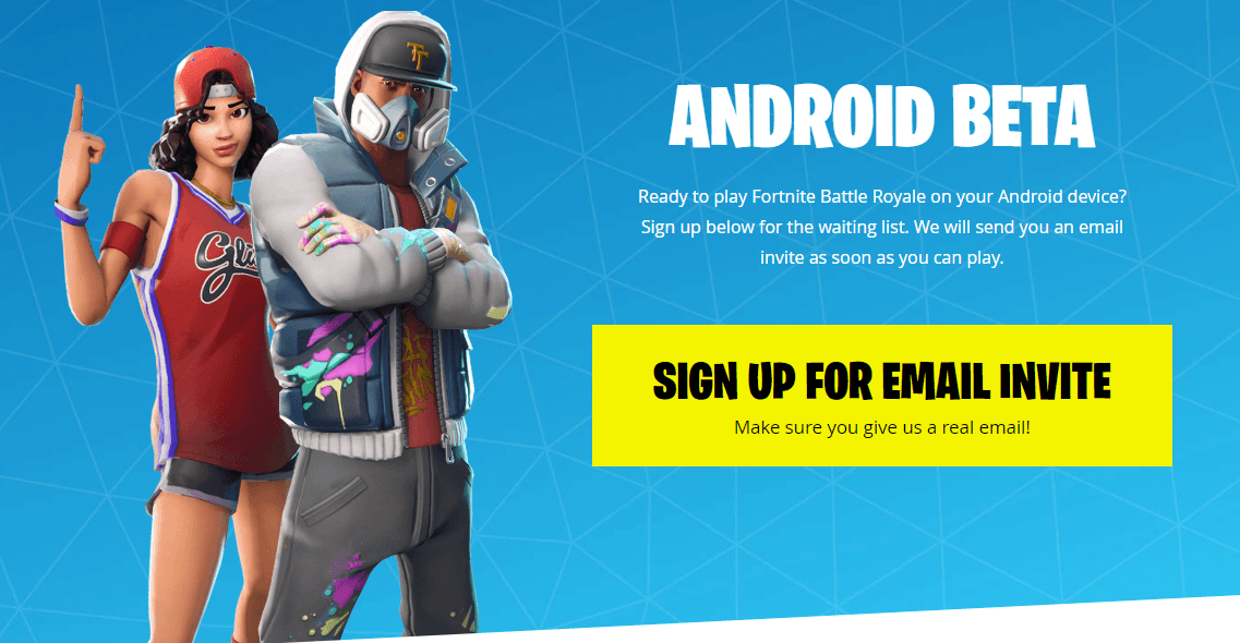 How to Sign Up for Fortnite Android Beta - Fortnite Beta Compatibility List 3