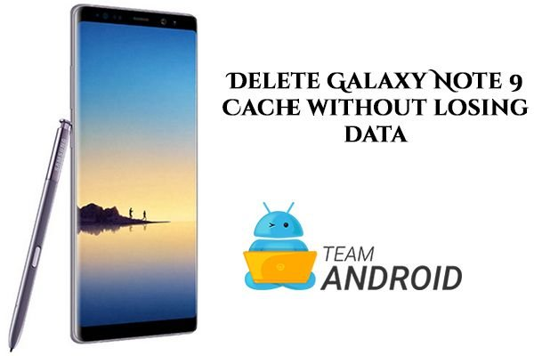How to Delete Cache, Samsung Galaxy Note 9