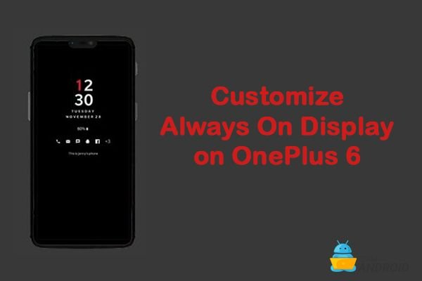 Always on Display on OnePlus 6