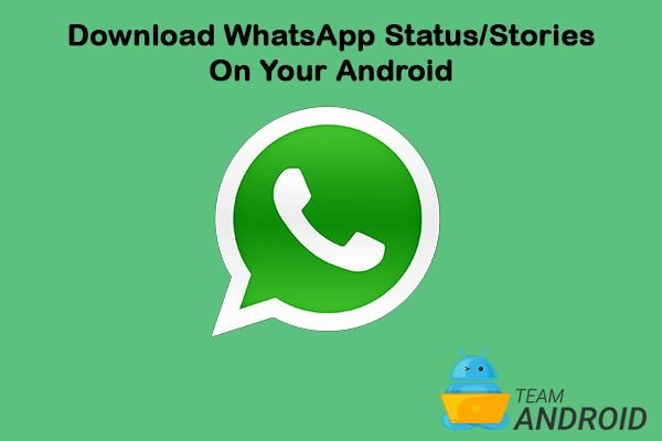 Download WhatsApp Stories, WhatsApp Status