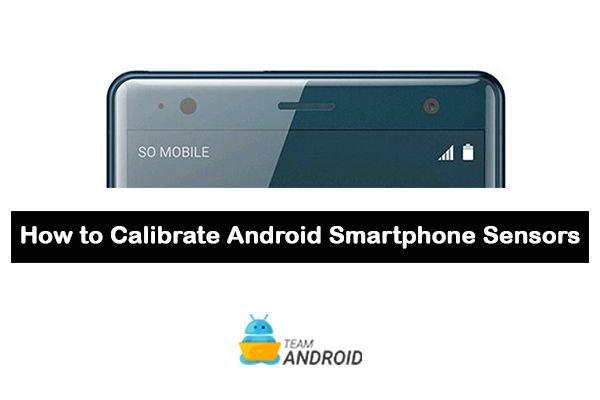 Calibrate Sensors, Android Smartphones
