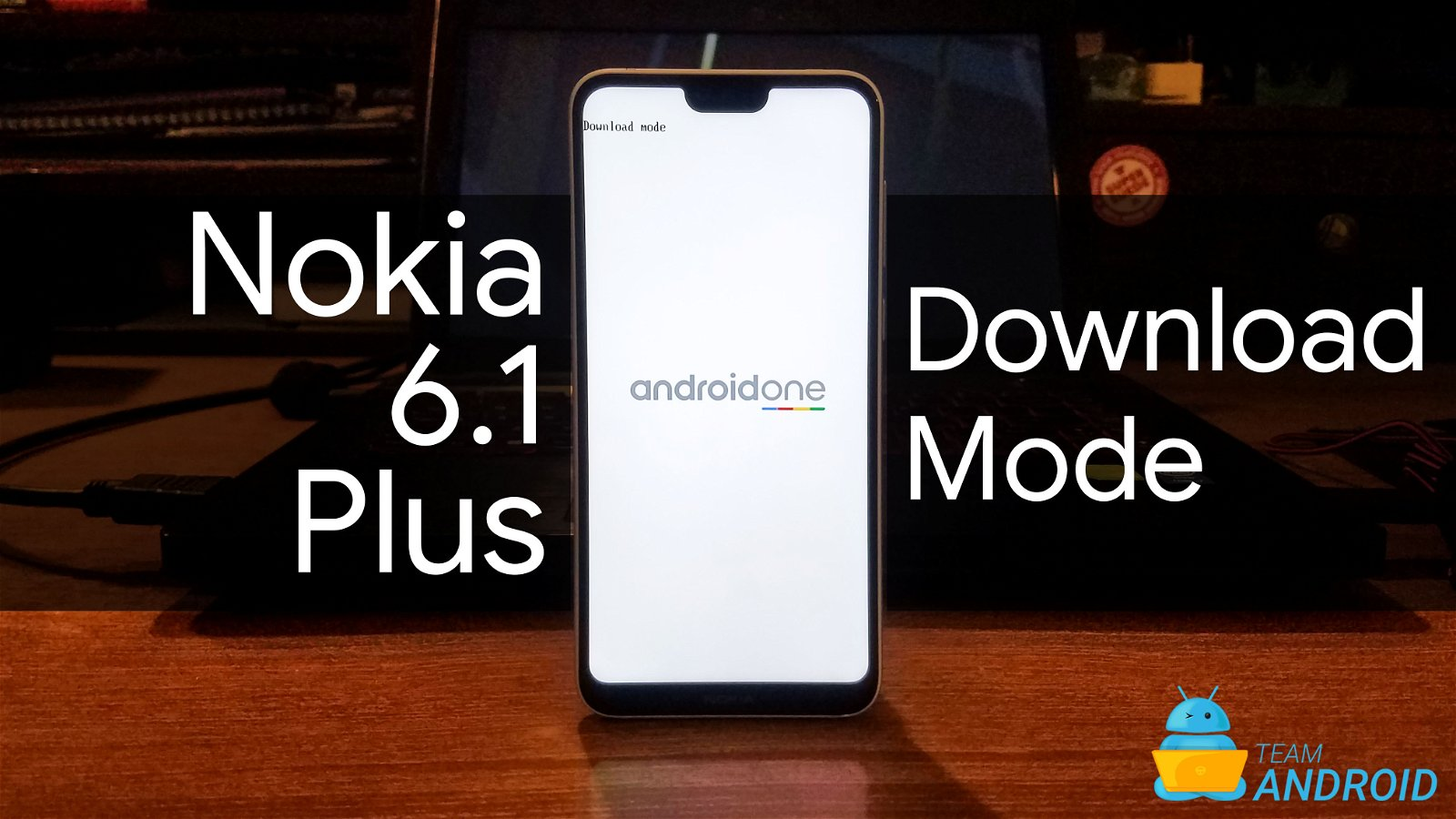 Enter Fastboot Mode on Nokia 6 1 Plus [How To] - Tutorial / Guide