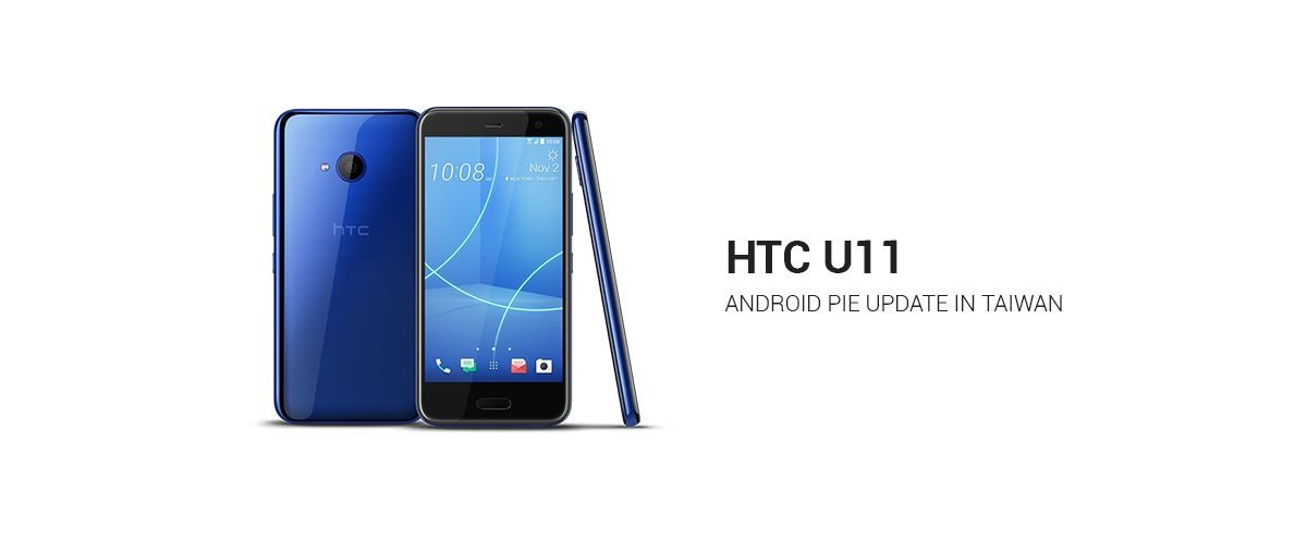 HTC U11 Gets Official Android Pie Update in Taiwan 1
