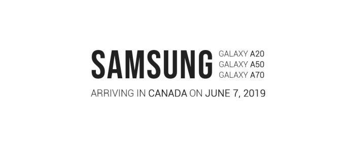 Samsung Galaxy A20, Galaxy A50, Galaxy A70, Canada
