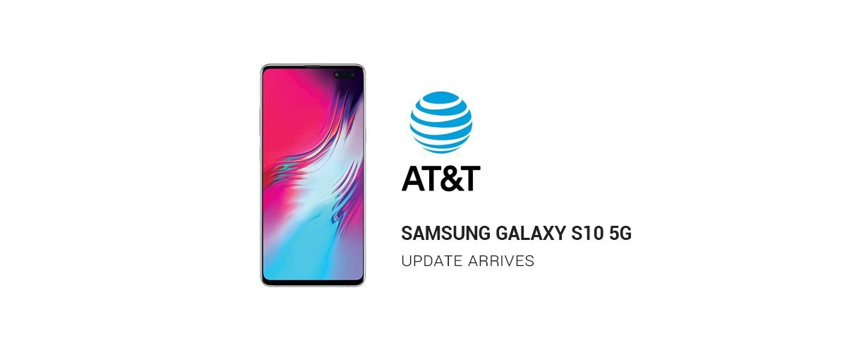 AT&T Galaxy S10 5G Receives Camera Improvement Update 1