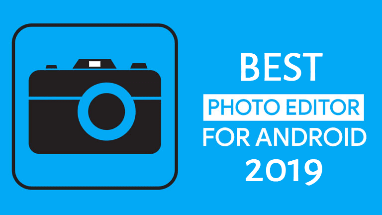 5 Best Photo Editors for Android 6