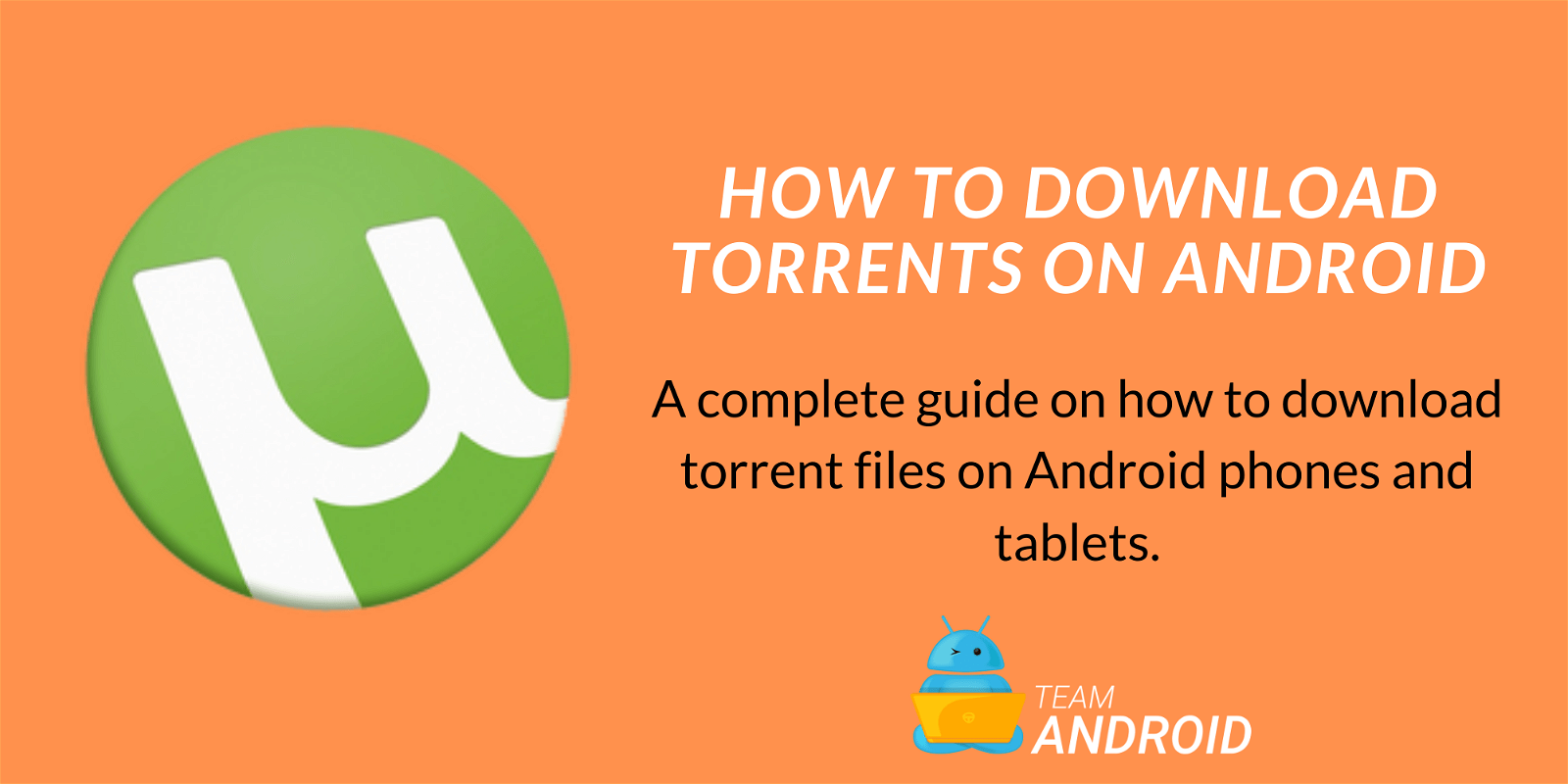 Download Torrents on Android